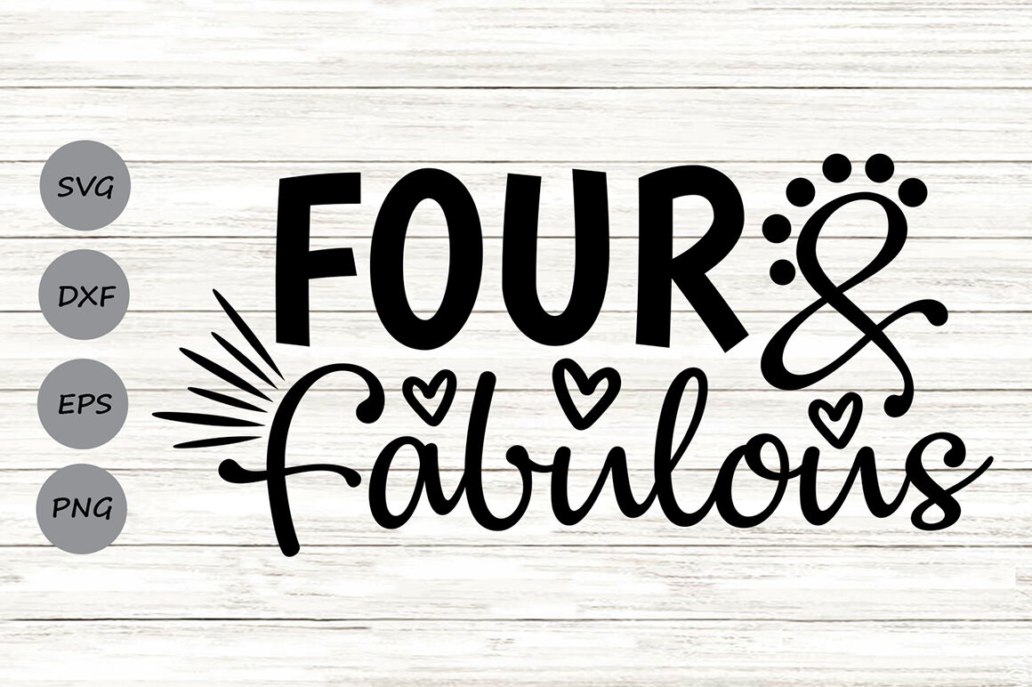 Four And Fabulous Svg Birthday Svg Fourth Birthday Svg By