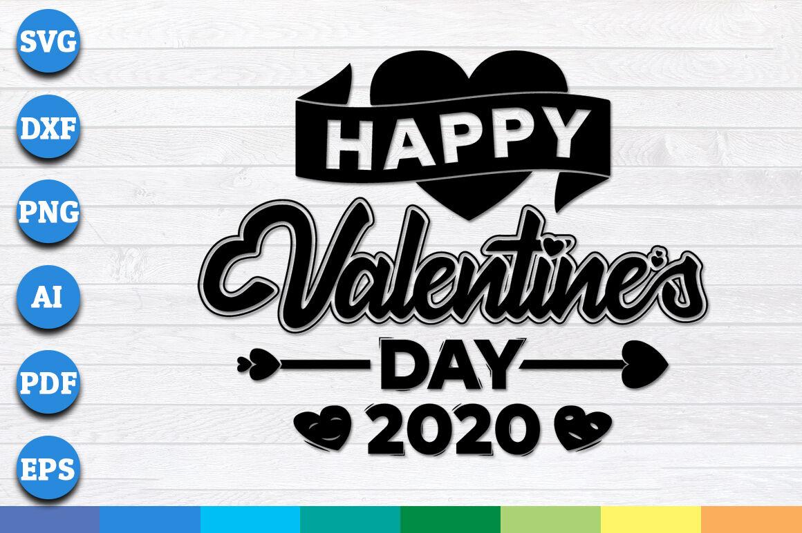 Happy Valentine's Day 2020 svg, Valentine svg, Valentines ...