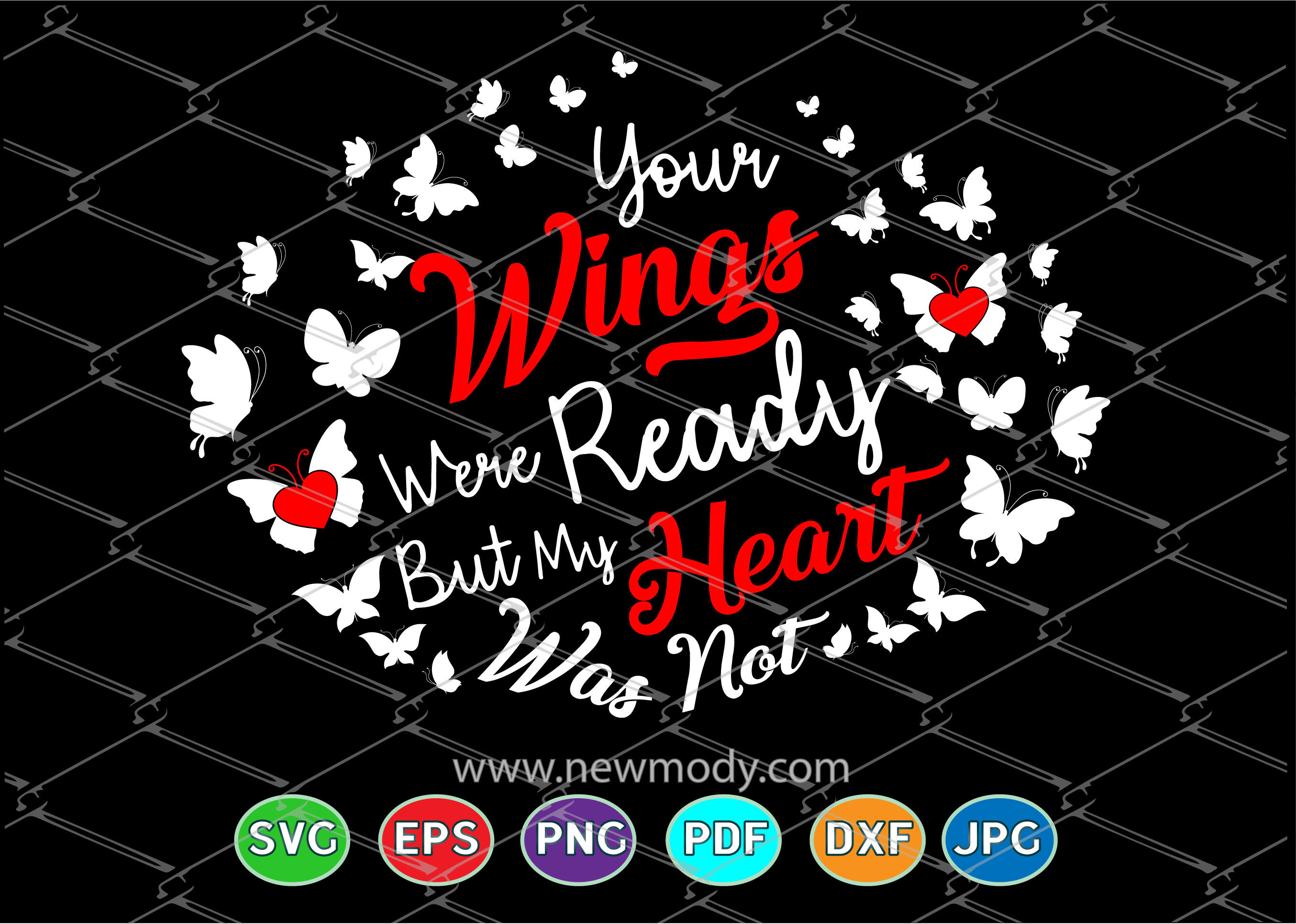 Your Wings Were Ready But My Heart Was Not Svg By Amittaart