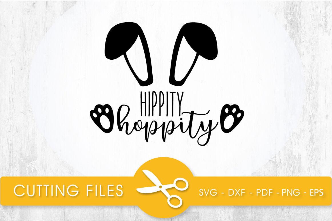 Hippity Hoppity Svg Cutting File Svg Dxf Pdf Eps By Prettycuttables Thehungryjpeg Com