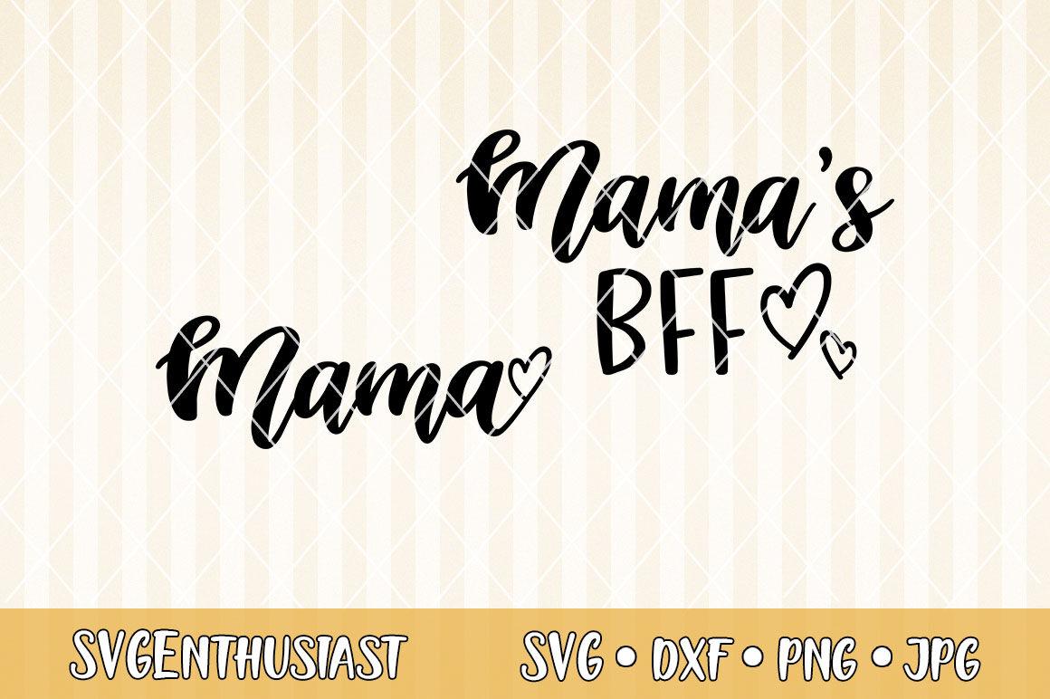 Mama Mama S Bff Svg Cut File By Svgenthusiast Thehungryjpeg Com