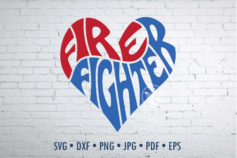 Firefighter Word Art Firefighter Svg Dxf Eps Png Jpg Logo Design
