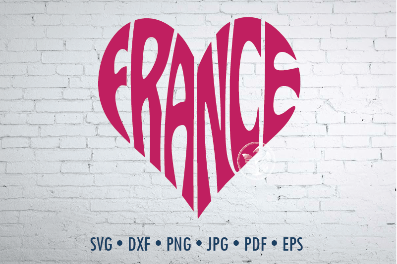 France Word Art Svg Dxf Eps Png Jpg Cut File By Prettydd Thehungryjpeg Com