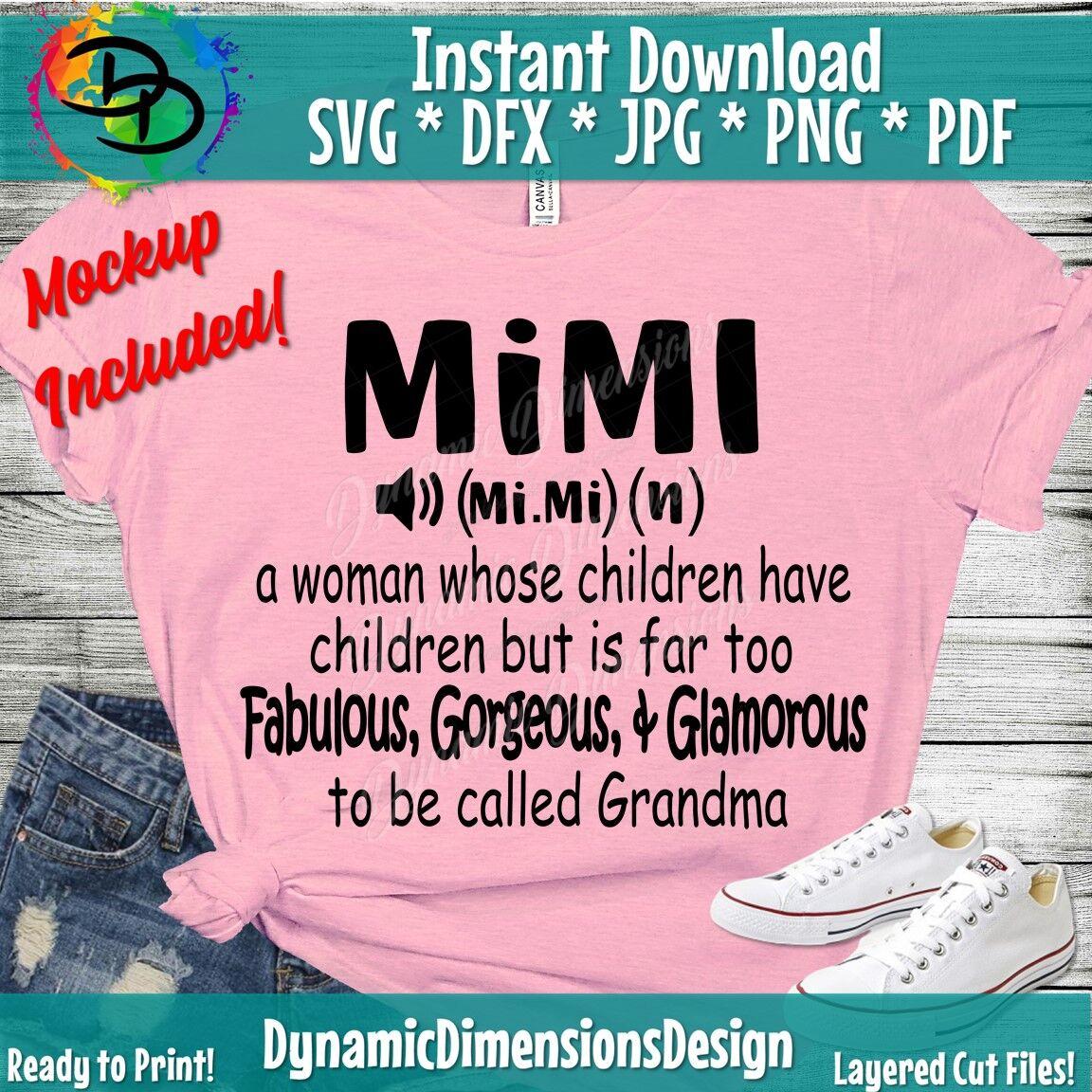 Mimi Svg Grandma Svg Mimi Shirt Svg Mimi Noun Mom Svg Mothers