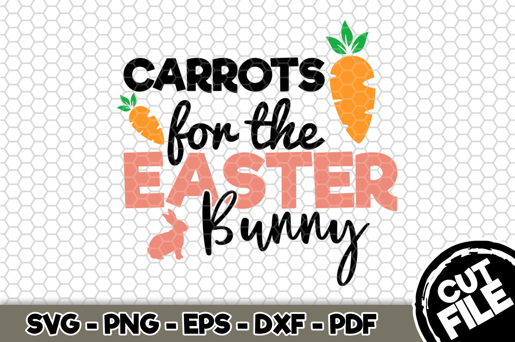 Carrots For The Easter Bunny Svg Cut File N182 By Svgartsy Thehungryjpeg Com
