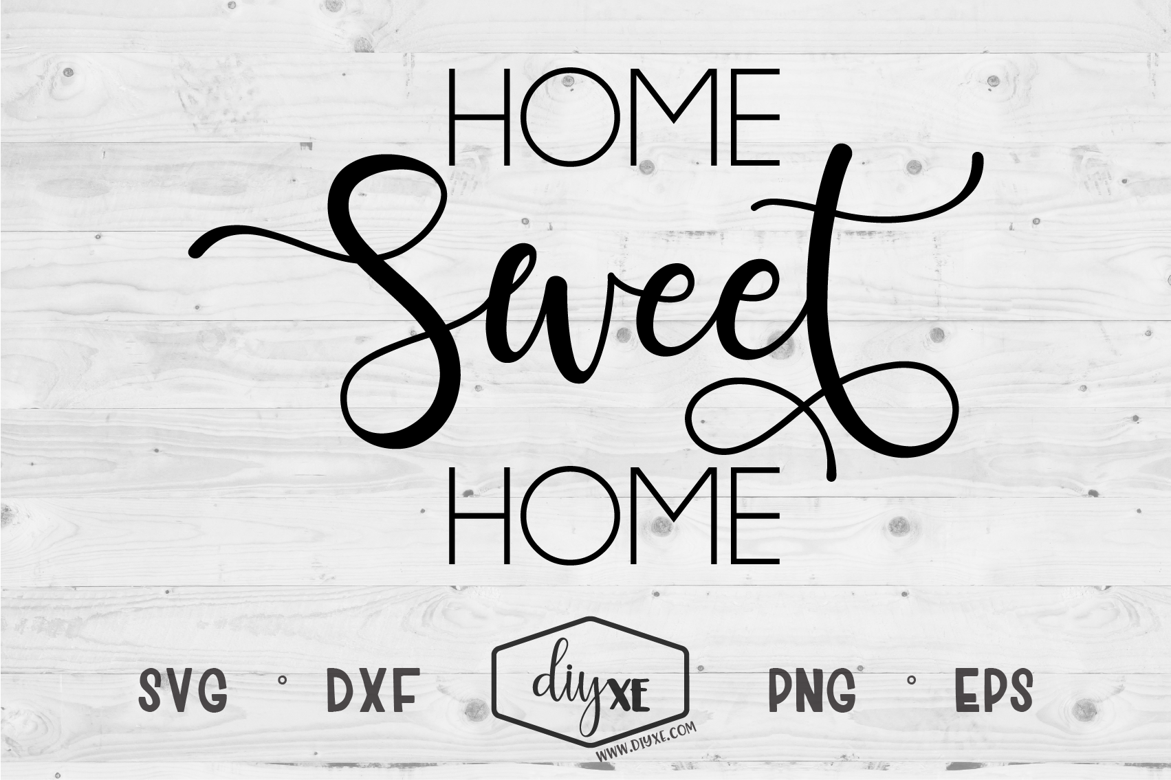 Home Sweet Home By Diyxe Thehungryjpeg Com