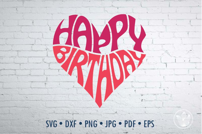 Happy Birthday Word Art Svg Dxf Eps Png Jpg Cut File By Prettydd