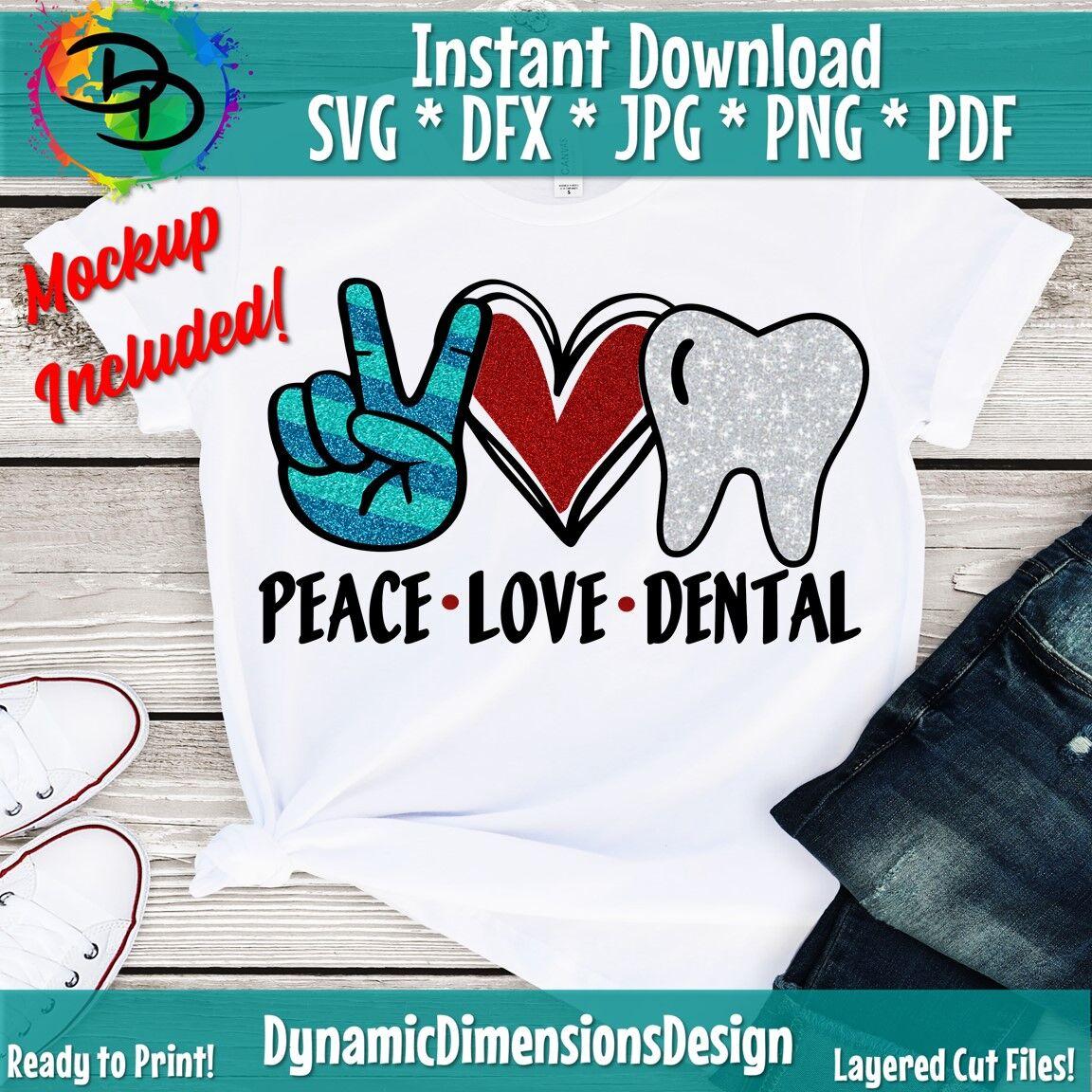 Peace Love Dental Dentist Svg Hygienist Svg Sublimation Design