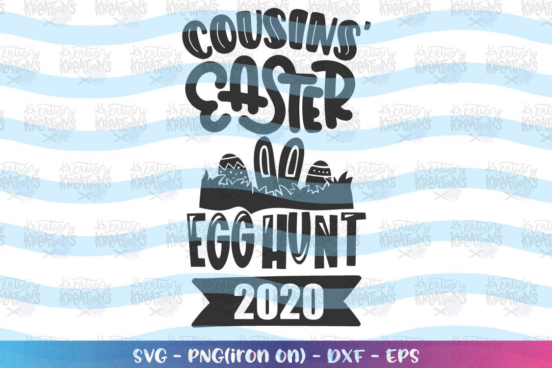 Easter Svg Cousins Easter Egg Hunt By Kreationskreations