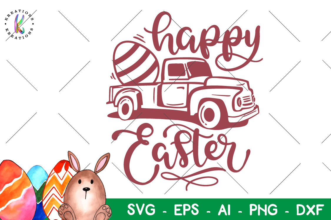 Easter Svg Easter Truck Svg Happy Easter By Kreationskreations