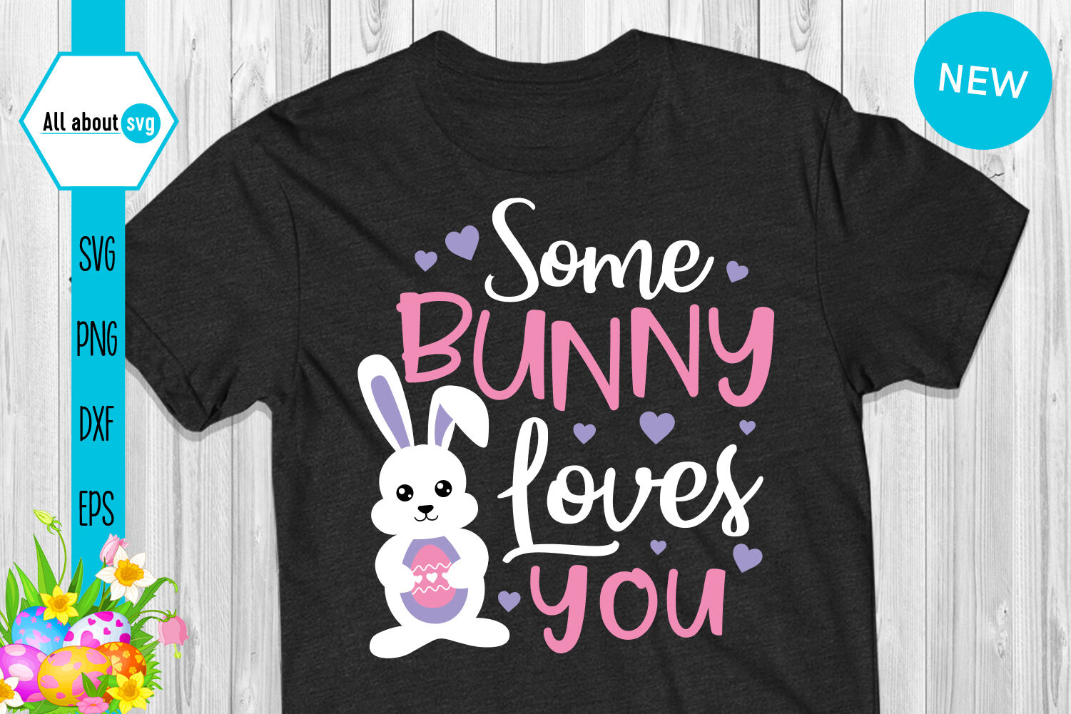 Some Bunny Loves You Svg Easter Bunny Svg By All About Svg Thehungryjpeg Com