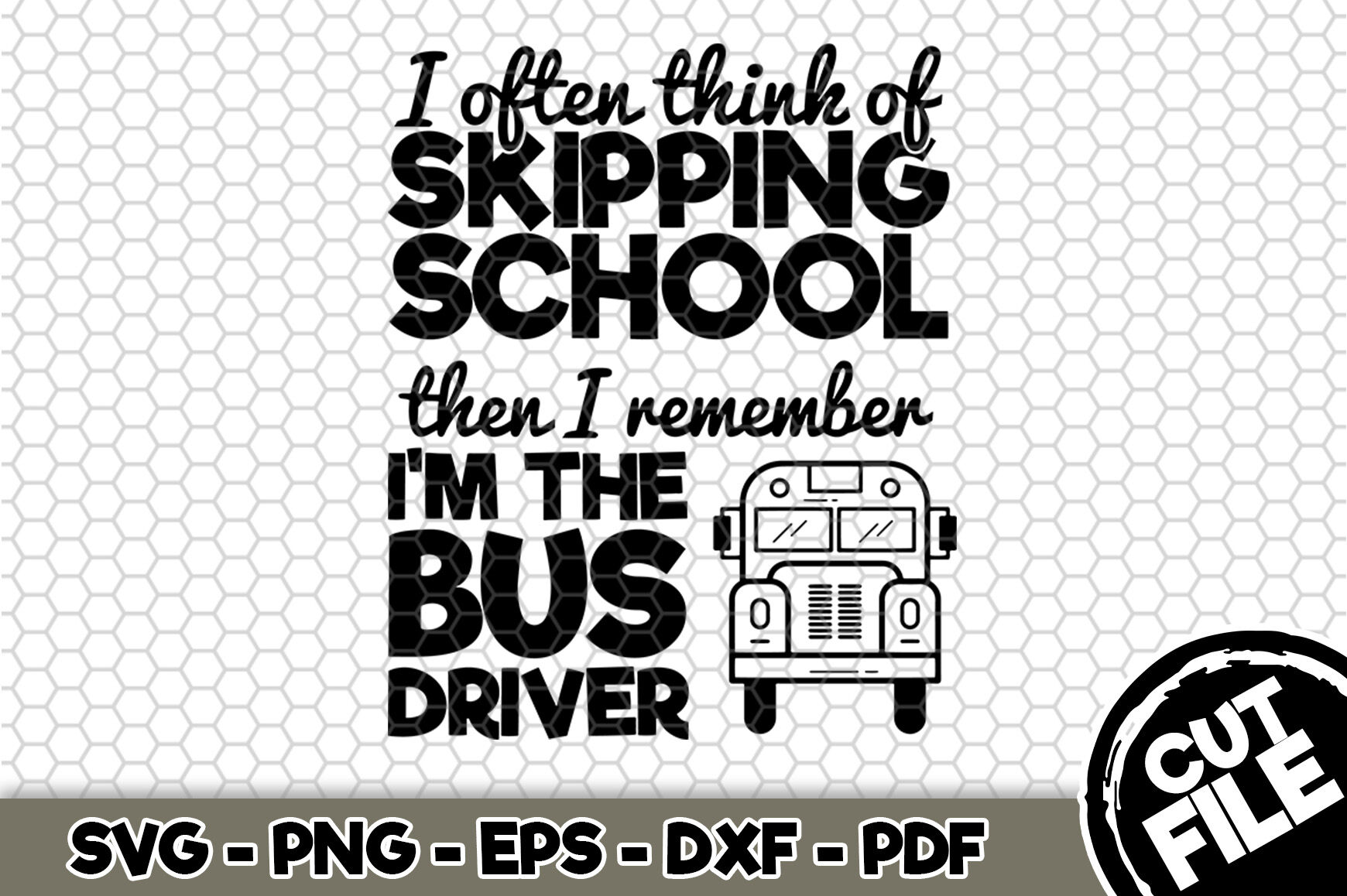 I Often Think Of Skipping School Svg Cut File N259 By Svgartsy