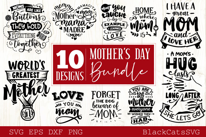 Mother S Day Svg Bundle 10 Designs Mother S Day Svg By