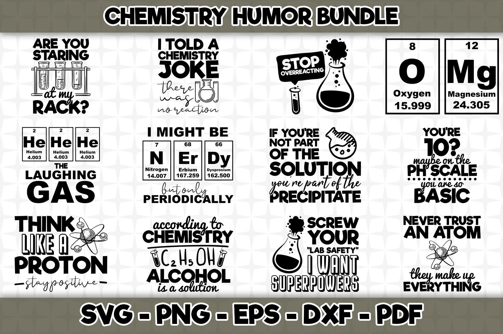 Chemistry Humor Svg Bundle 12 Designs Included By Svgartsy