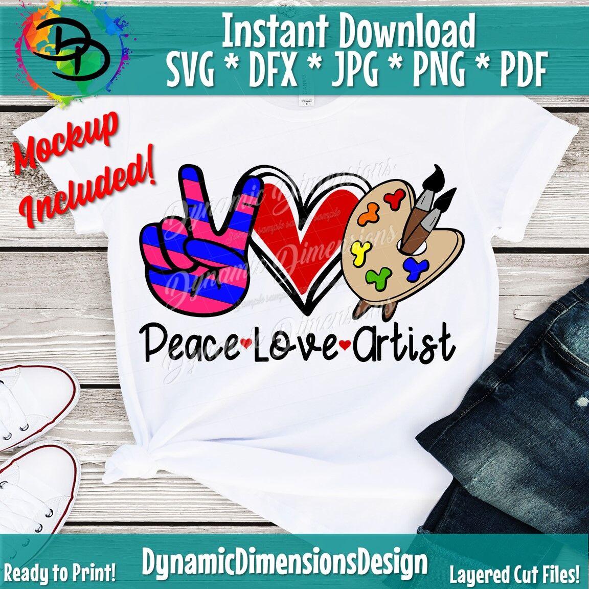 Peace Love Artist Crafter Life Svg Artist Cut File Artist