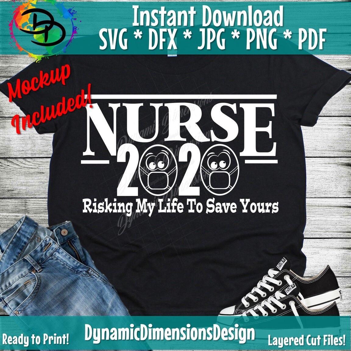 Nurse 2020 Risking My Life To Save Yours Nurse Corona Virus