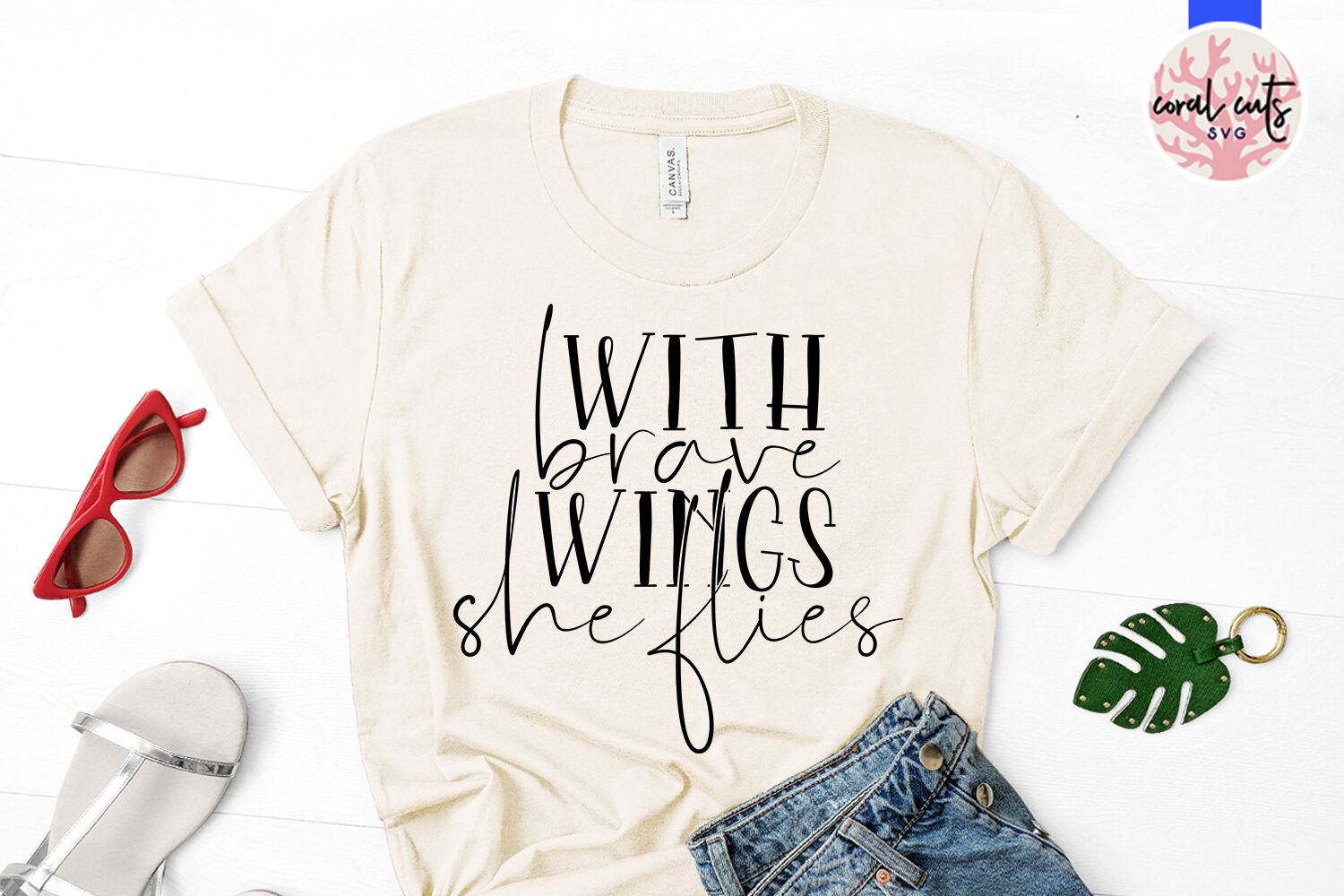 With Brave Wings She Flies Women Empowerment Svg Eps Dxf Png By