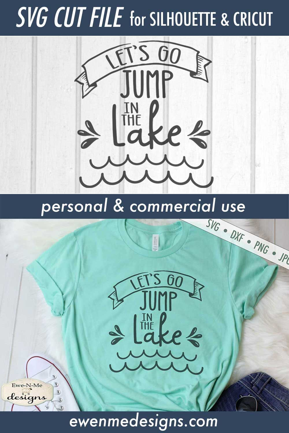 Le S Go Jump In The Lake Summer Svg By Ewe N Me Designs