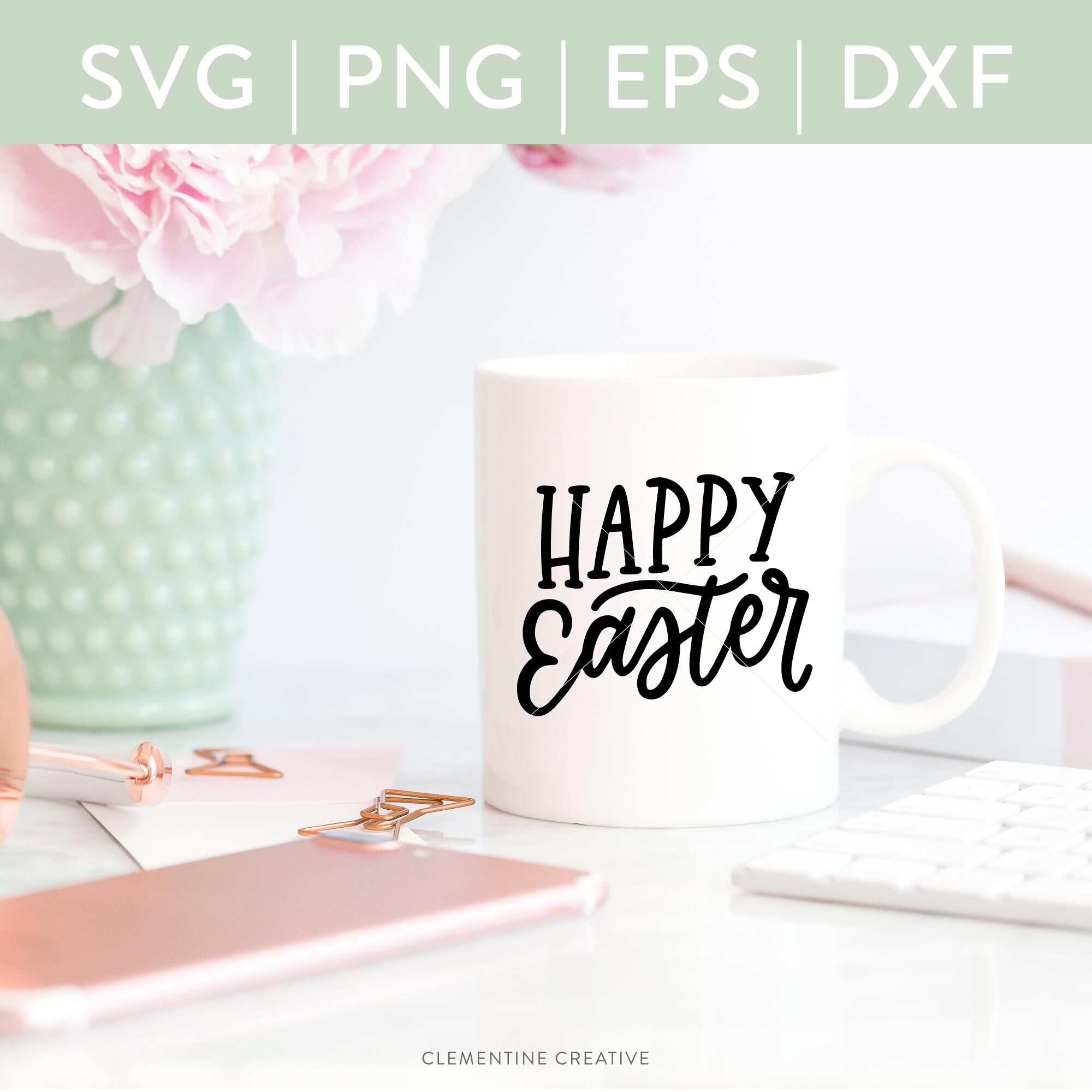 Happy Easter Svg Happy Easter Cut File By Clementine Creative