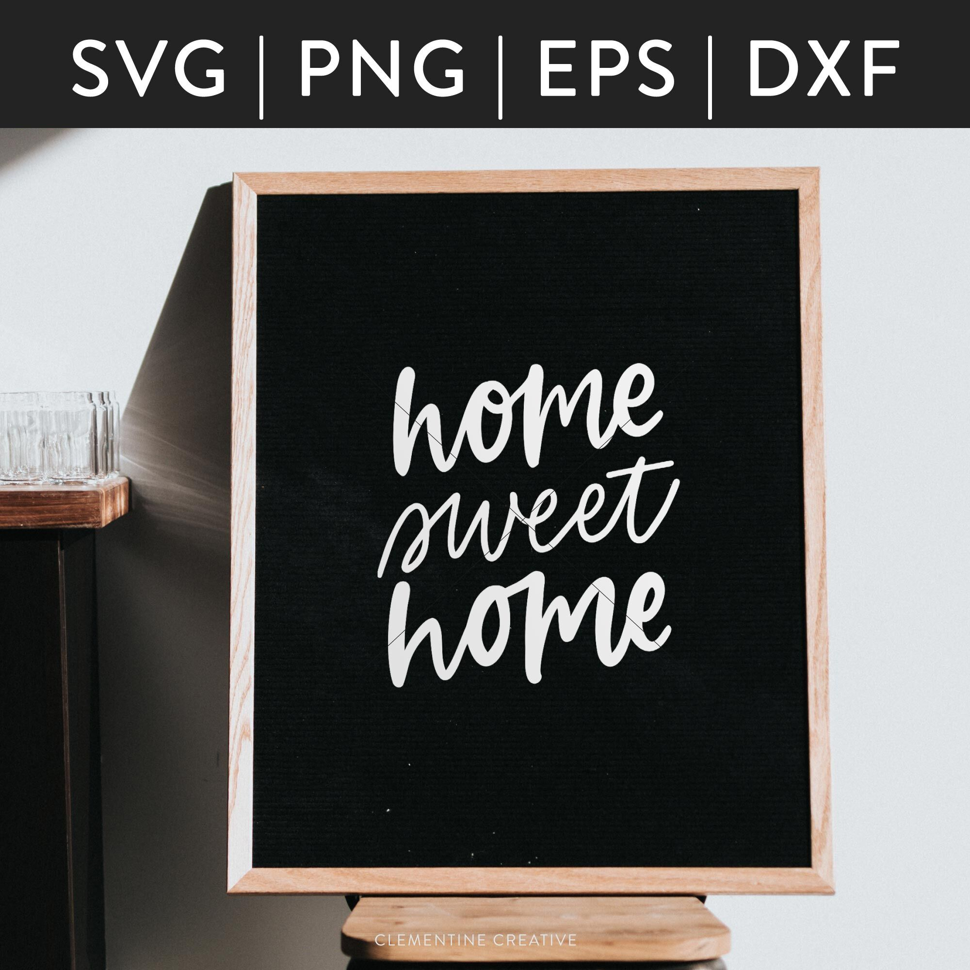 Home Sweet Home Svg Home Quote Svg By Clementine Creative