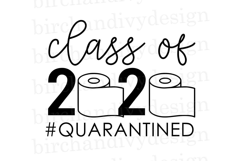 Class Of 2020 Quarantined By Birchandivy Thehungryjpeg Com
