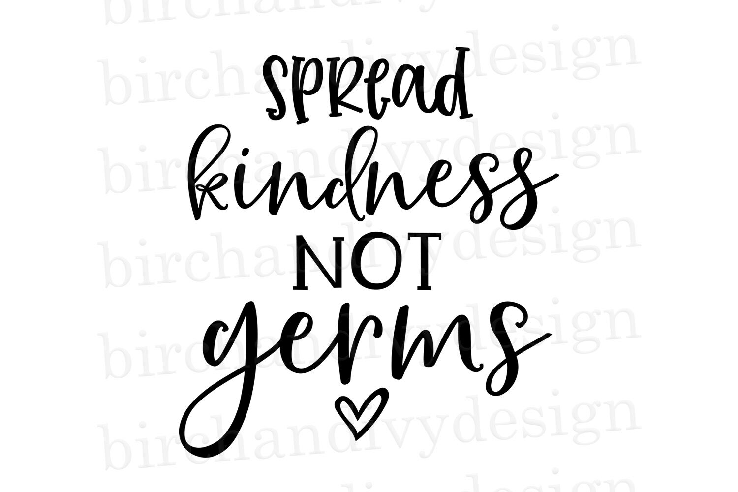 Spread Kindness Not Germs By Birchandivy Thehungryjpeg Com