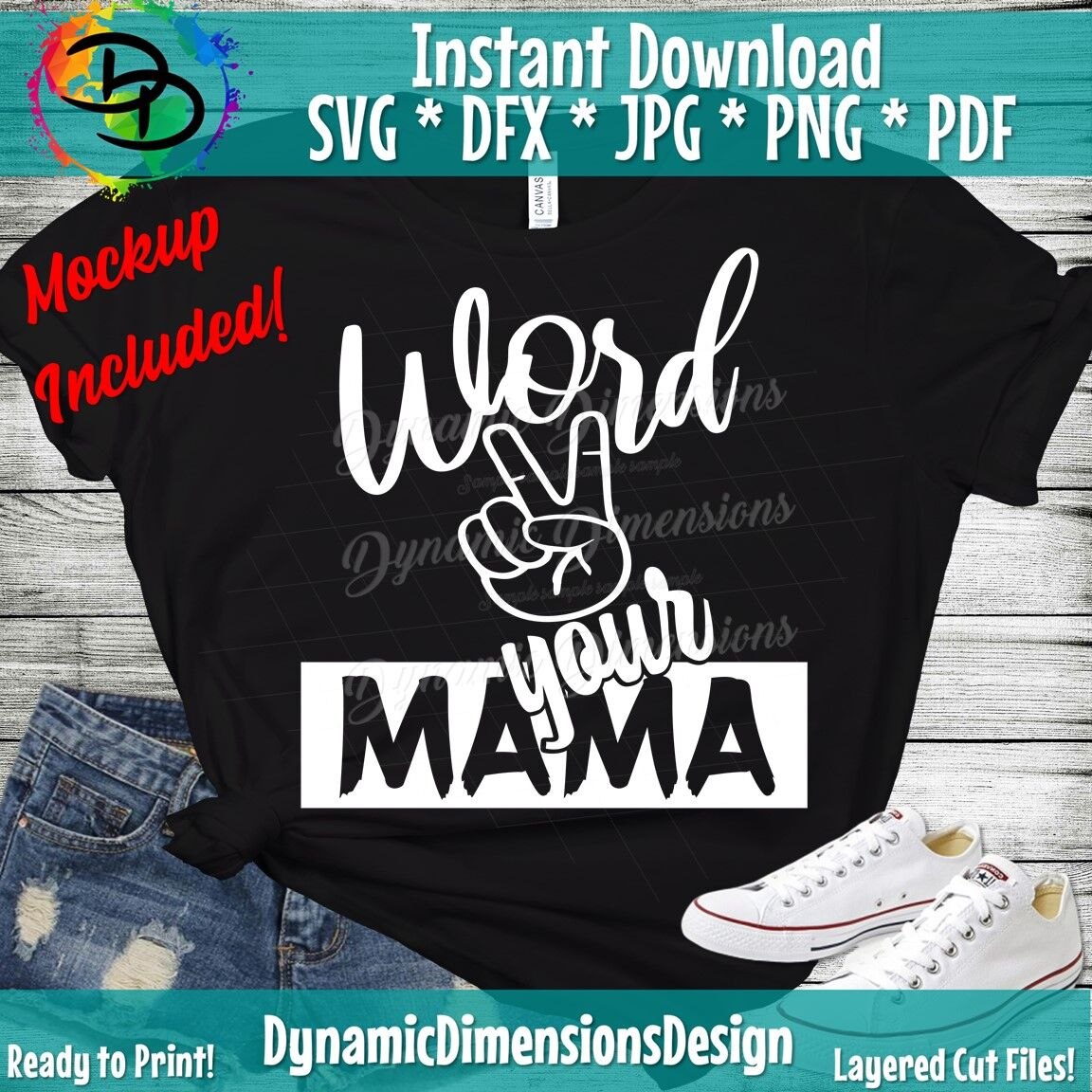 Word To Your Mother Mama Mom Svg Kids Quote Svg Mother Shirt