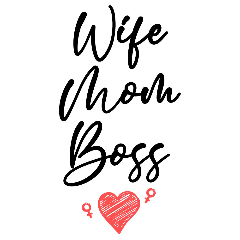 Wife Mom Boss By Ariodsgn Thehungryjpeg Com