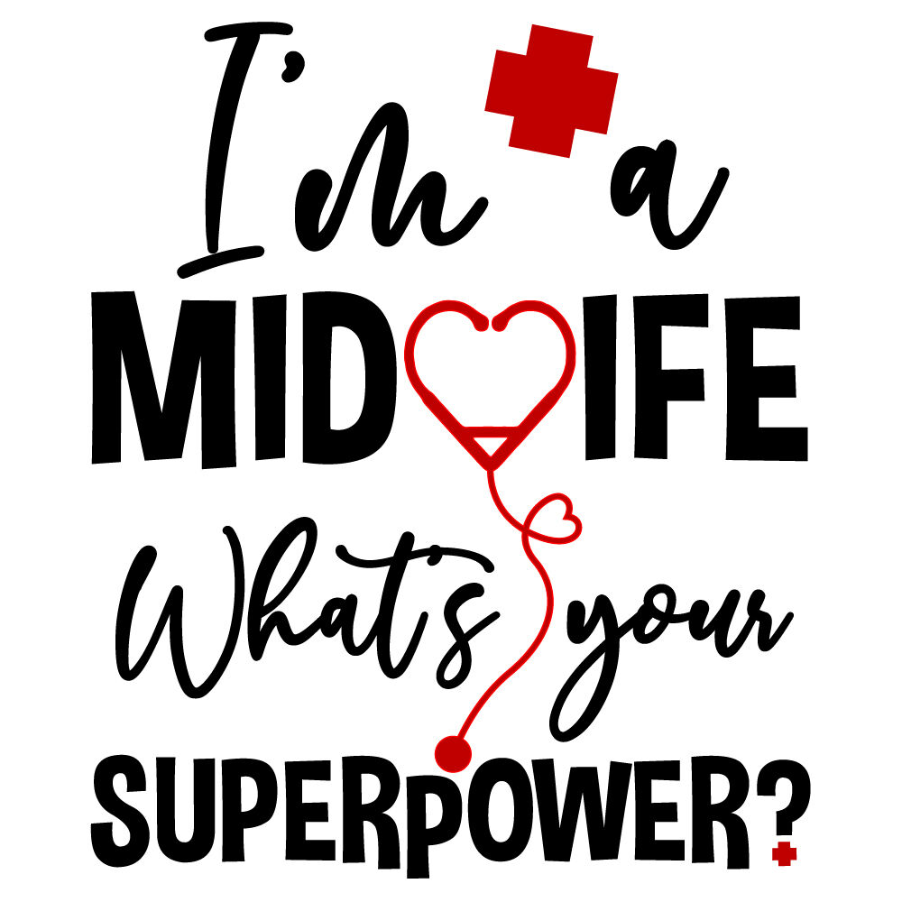 I M A Midwife What S Your Superpower By Ariodsgn Thehungryjpeg Com