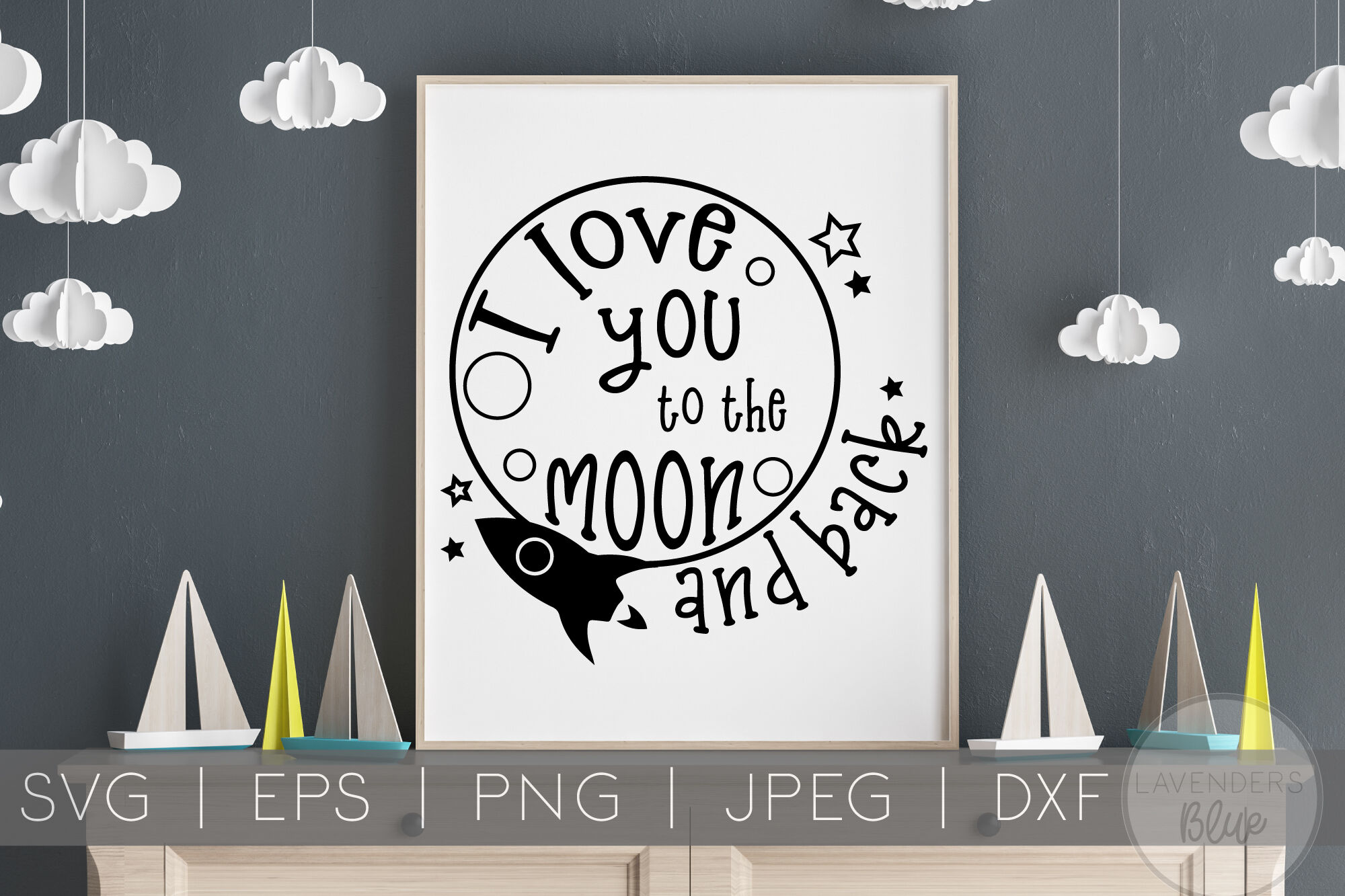 I Love You To The Moon And Back Svg Children S Quote By