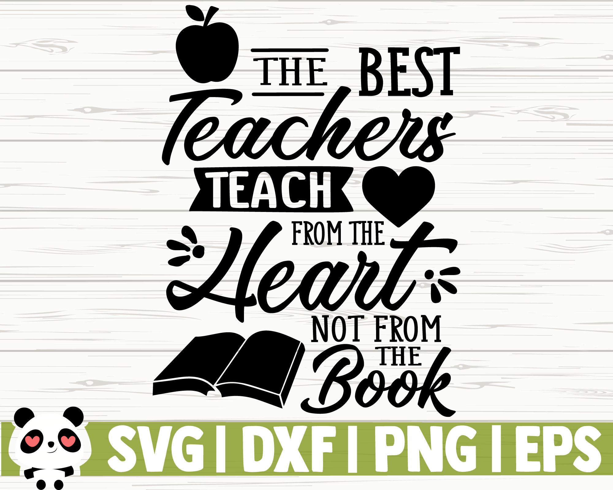 The Best Teachers Teach From The Heart Not From The Book By