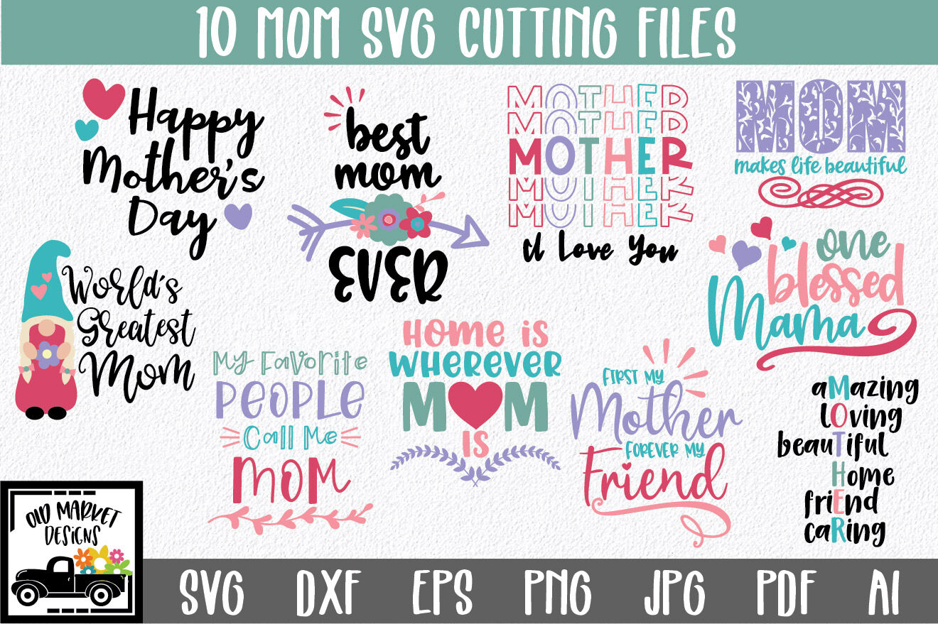 Mom Svg Cut File Bundle Mother 039 S Day Svg Bundle By Shannon