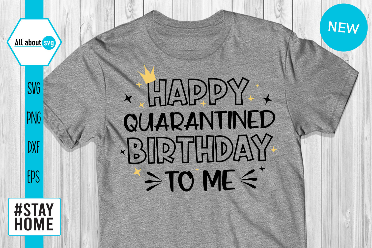 Happy Quarantined Birthday To Me Svg By All About Svg