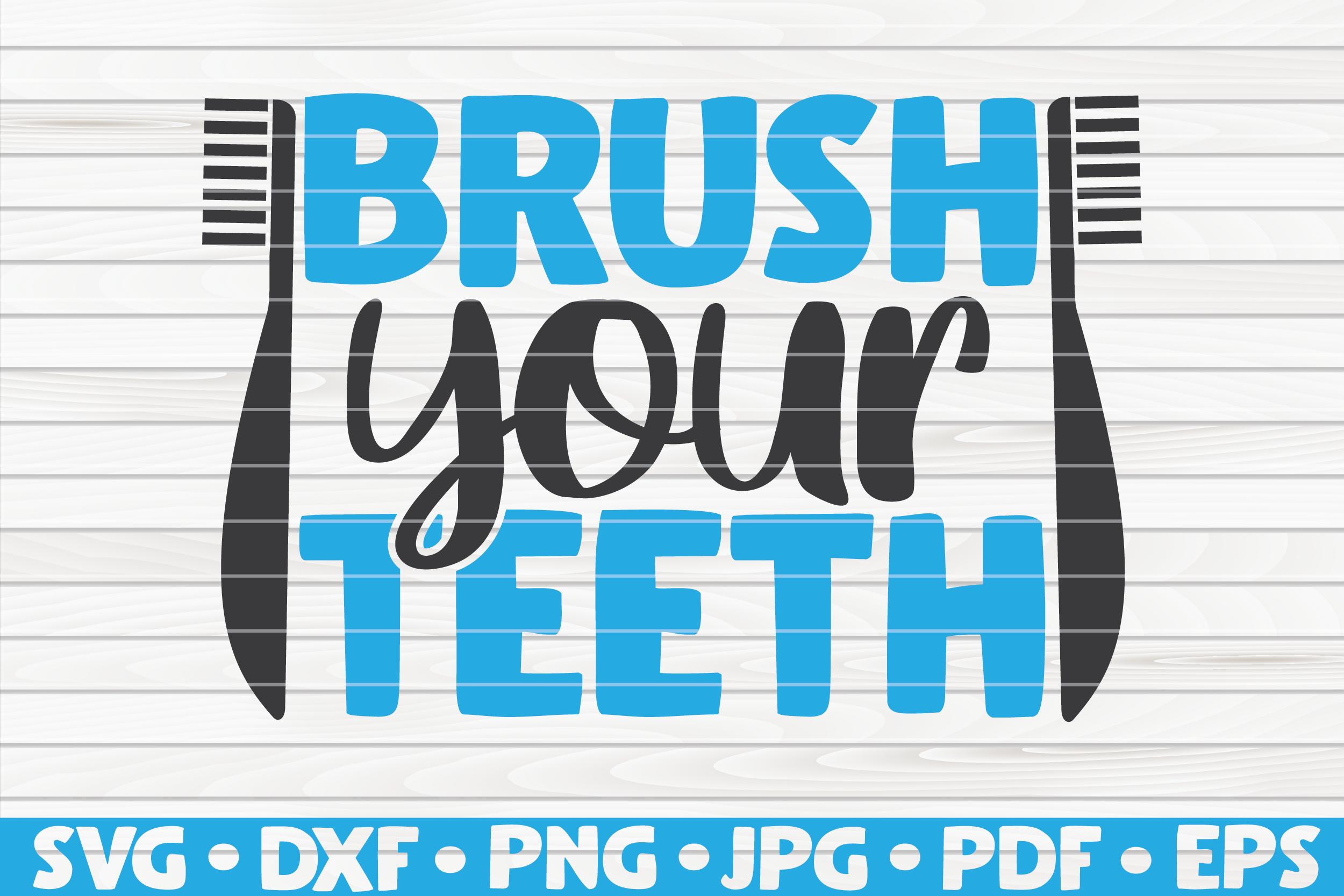 Brush Your Teeth Svg Bathroom Humor By Hqdigitalart