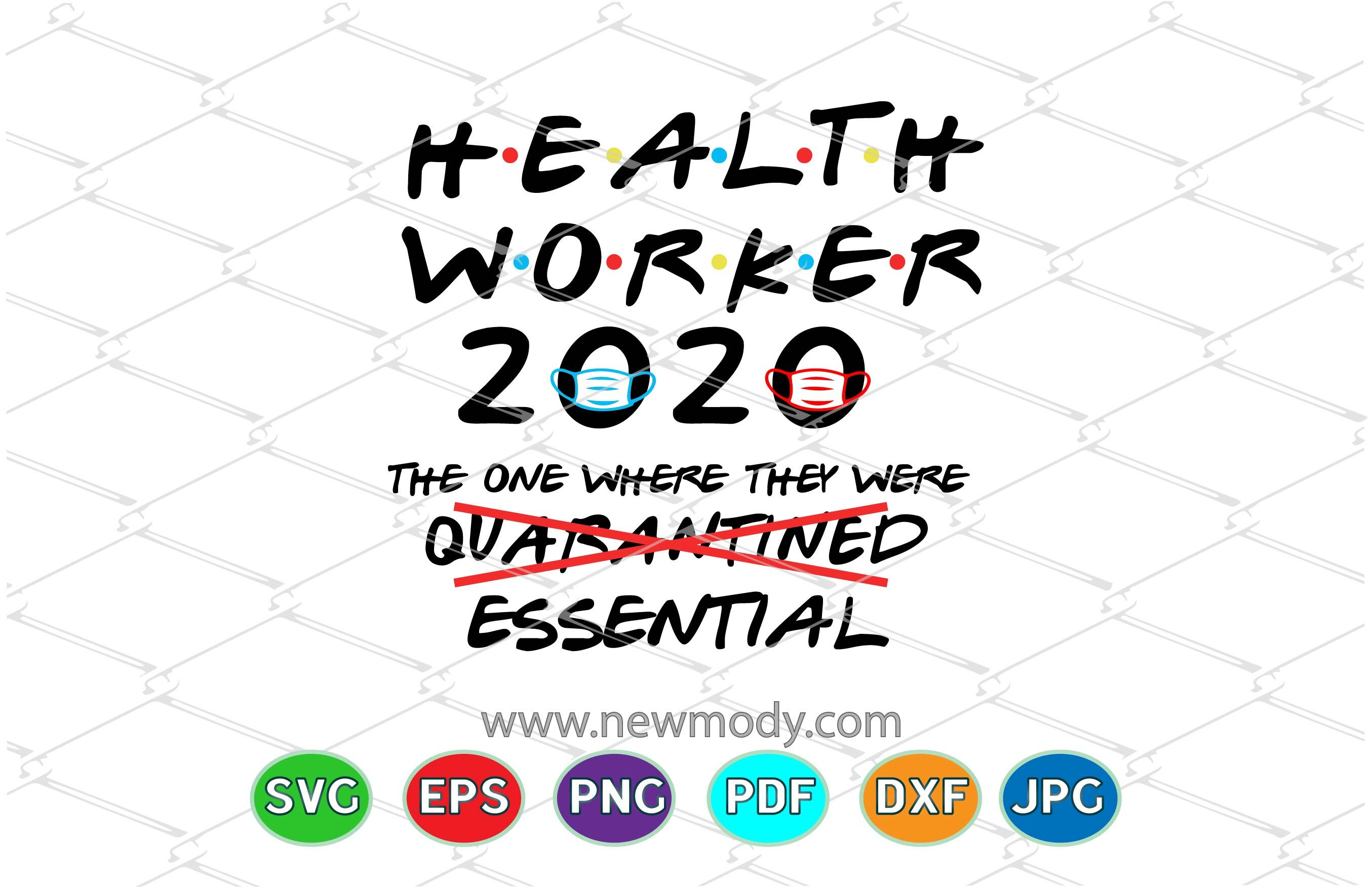 Health Worker The One Where They Were Essential Svg Essential