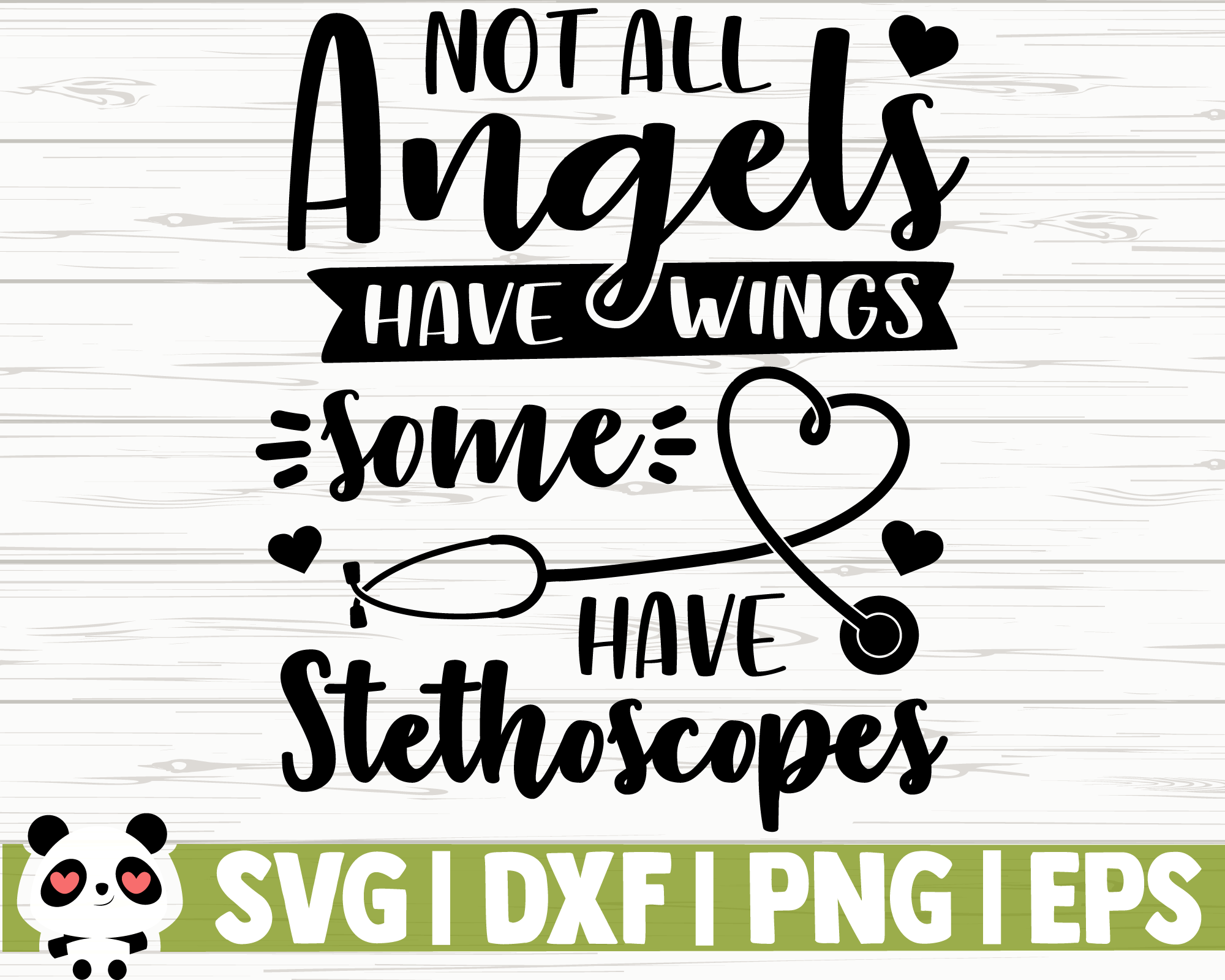 Not All Angels Have Wings Some Have Stethoscopes By