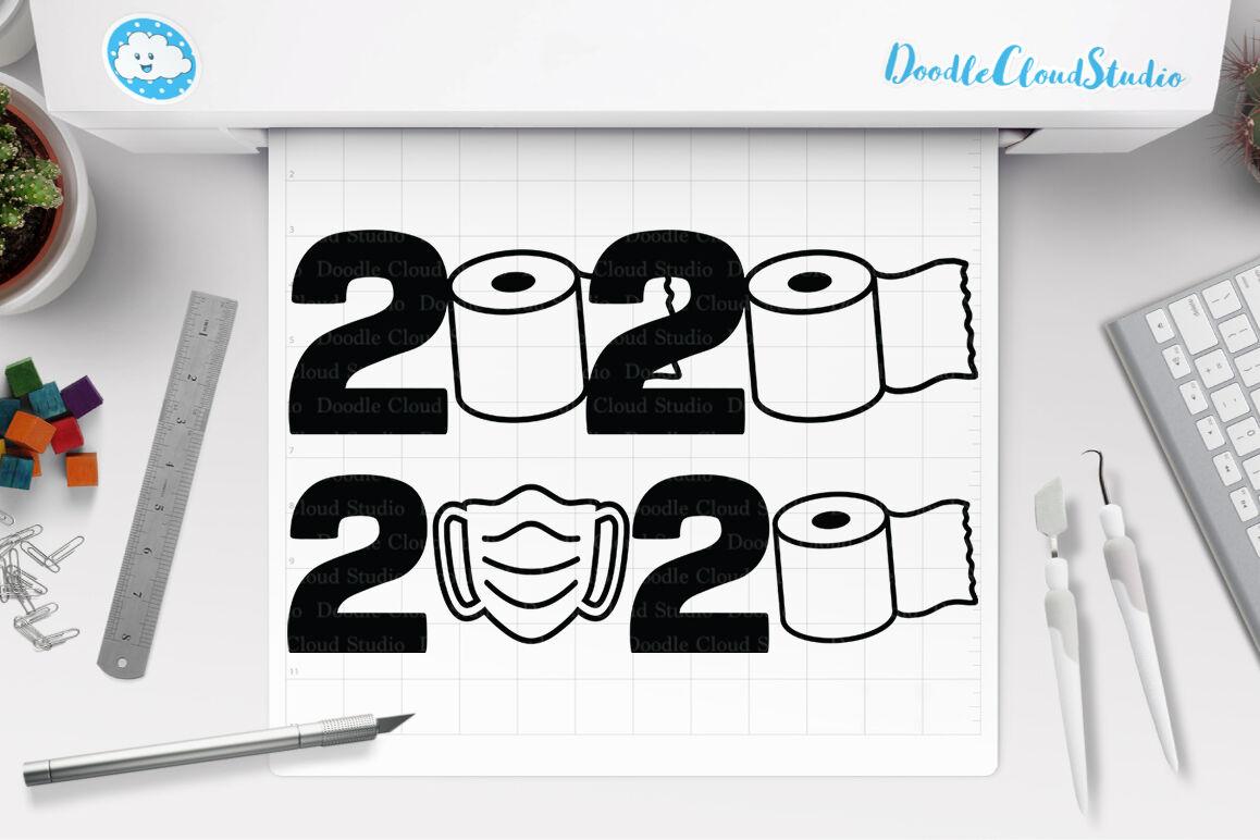 2020 Quarantined Toilet Paper Svg 2020 Quarantine Mask 2020 Svg