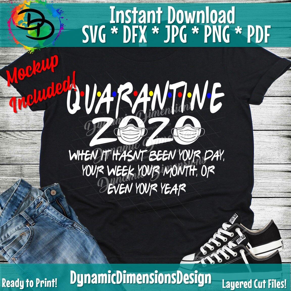 Quarantine Svg Friends Svg 2020 The One Where Quarantine