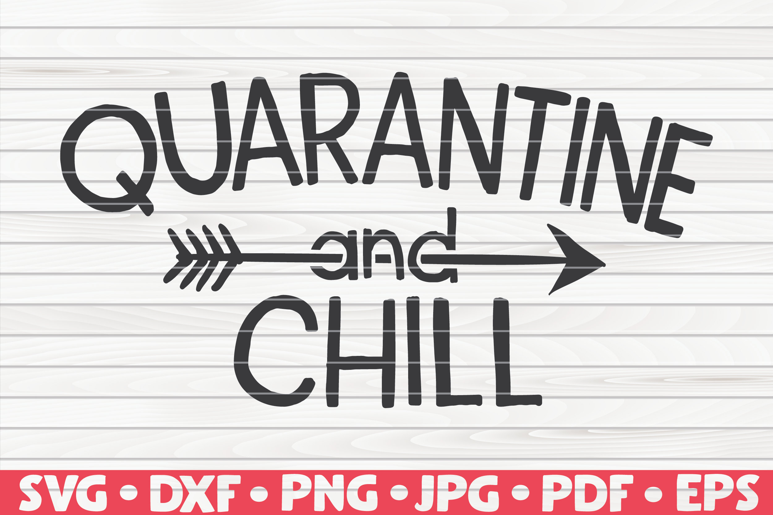 Quarantine And Chill Svg Quarantine Social Distancing By