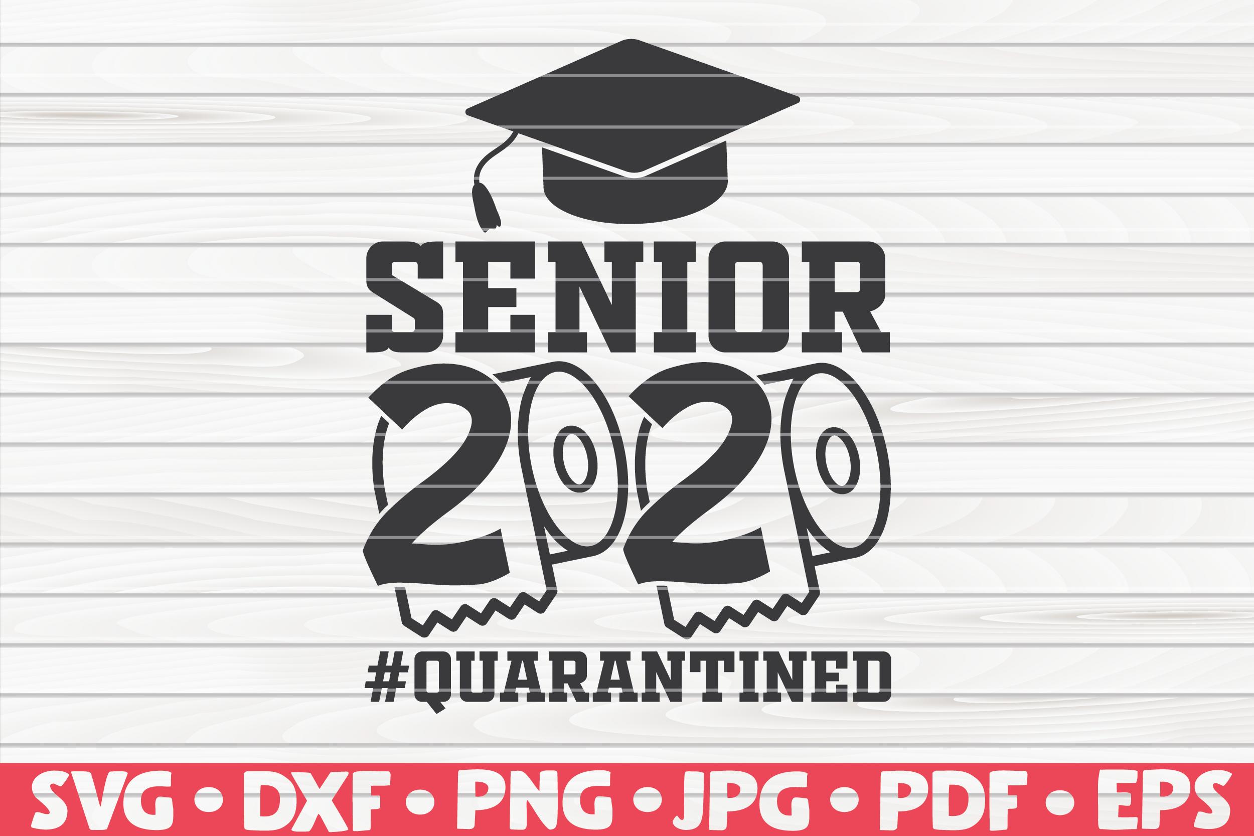 Senior 2020 Svg Quarantine Social Distancing By Hqdigitalart
