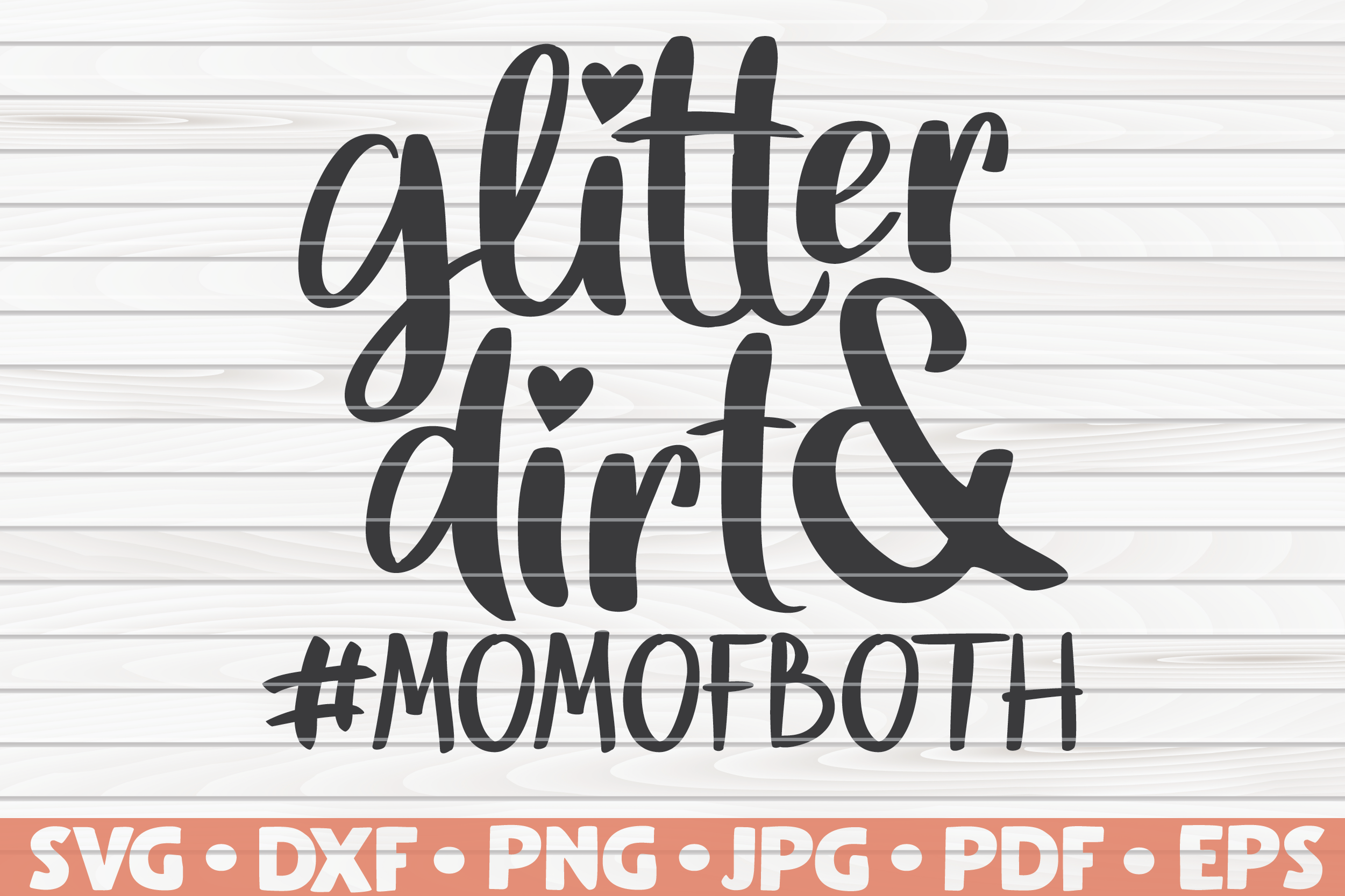 Glitter And Dirt Svg Mother S Day Funny Sayings By Hqdigitalart