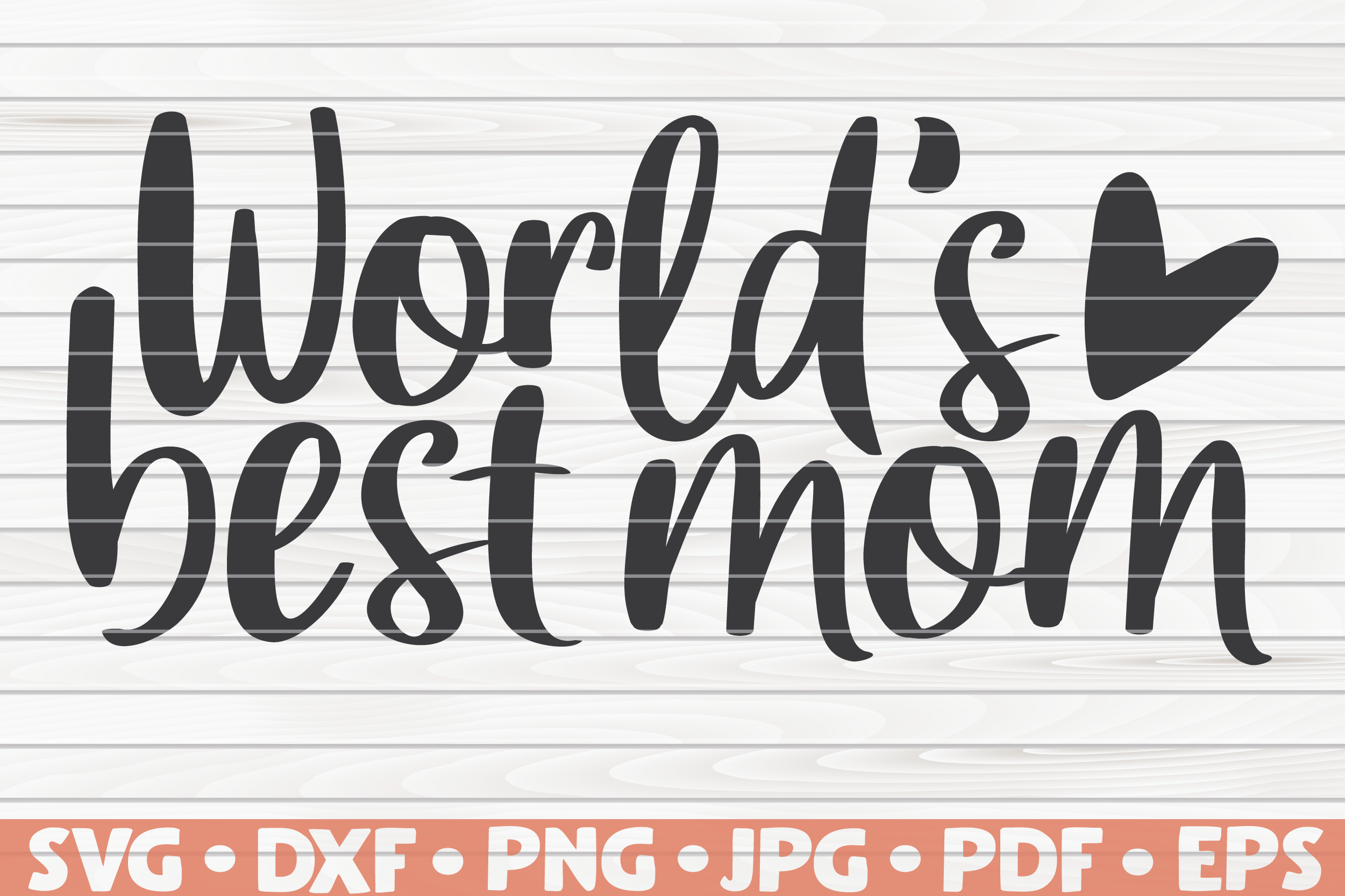 World S Best Mom Svg Mother S Day Saying By Hqdigitalart