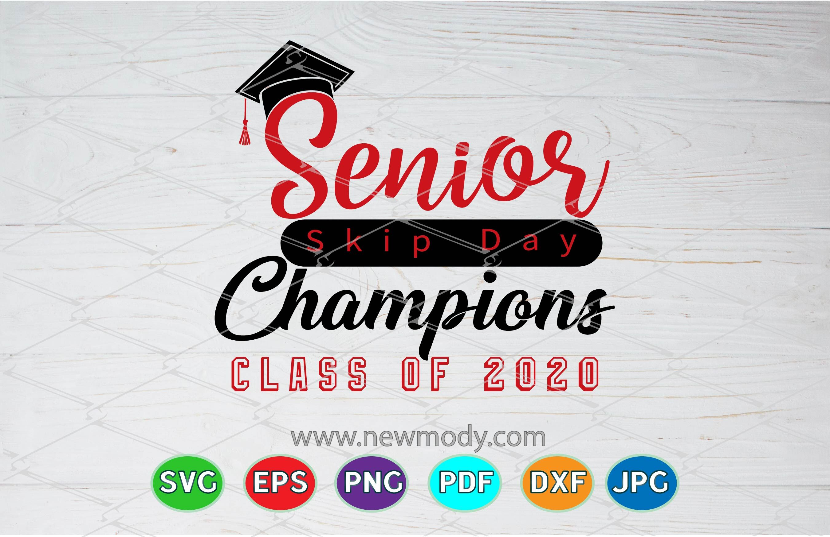Senior Skip Day Champions Svg Class Of 2020 Svg Senior 2020