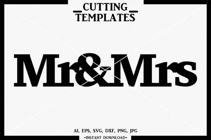 Mr Mrs Svg Table Sign Wedding Silhouette Cricut Cameo Dxf