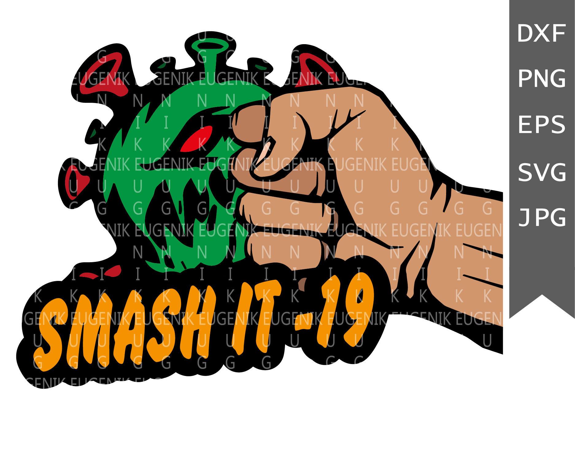 Virus Svg Covid 19 Svg Smash It 19 Png Virus Clipart Eps Dxf