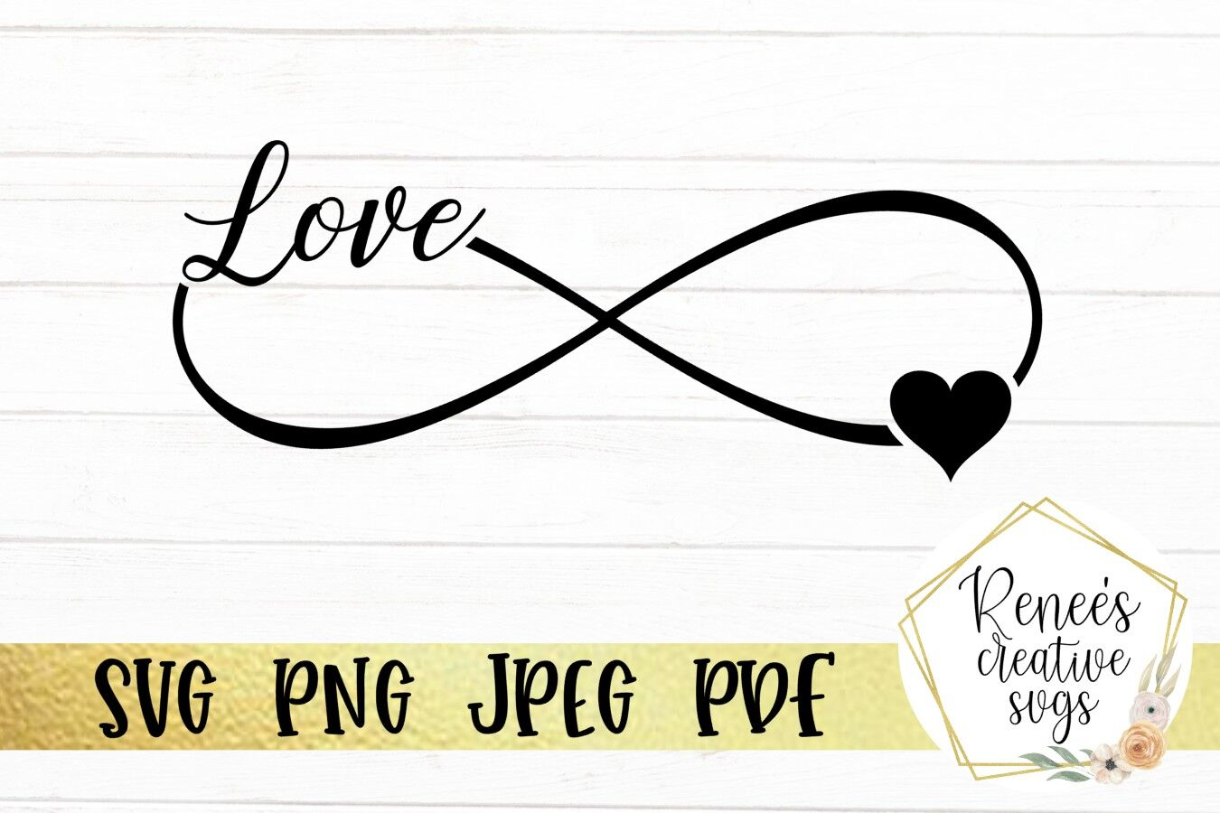 Infinity Love Svg By Renee S Creative Svg S Thehungryjpeg Com