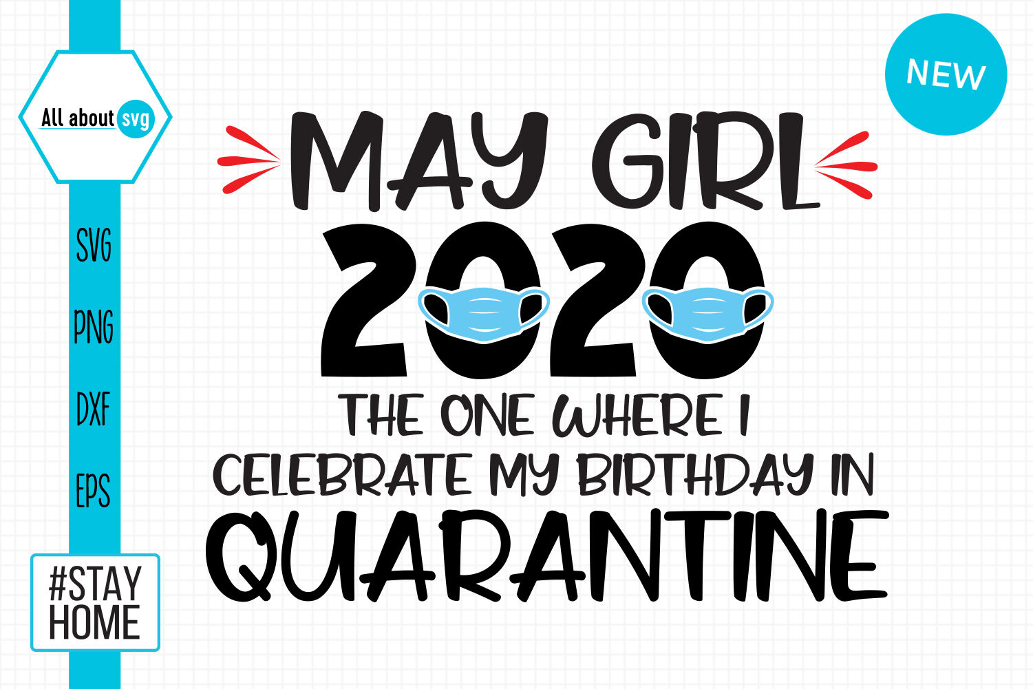 May Girl Svg Birthday In Quarantine Svg By All About Svg