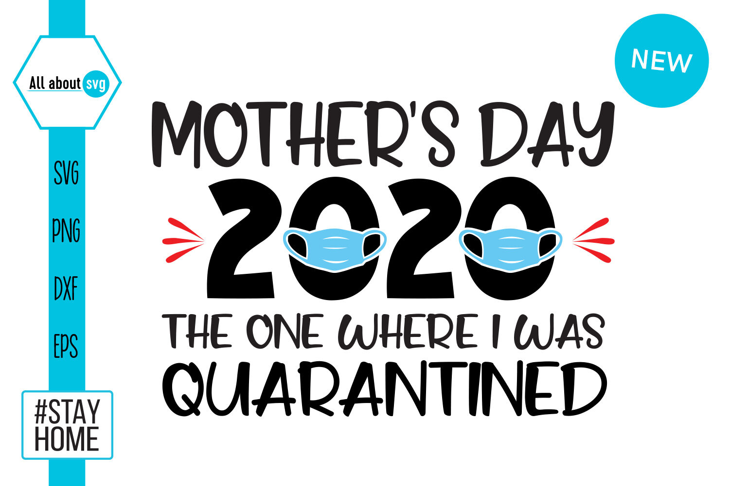 Mothers Day 2020 Quarantined Svg By All About Svg Thehungryjpeg Com