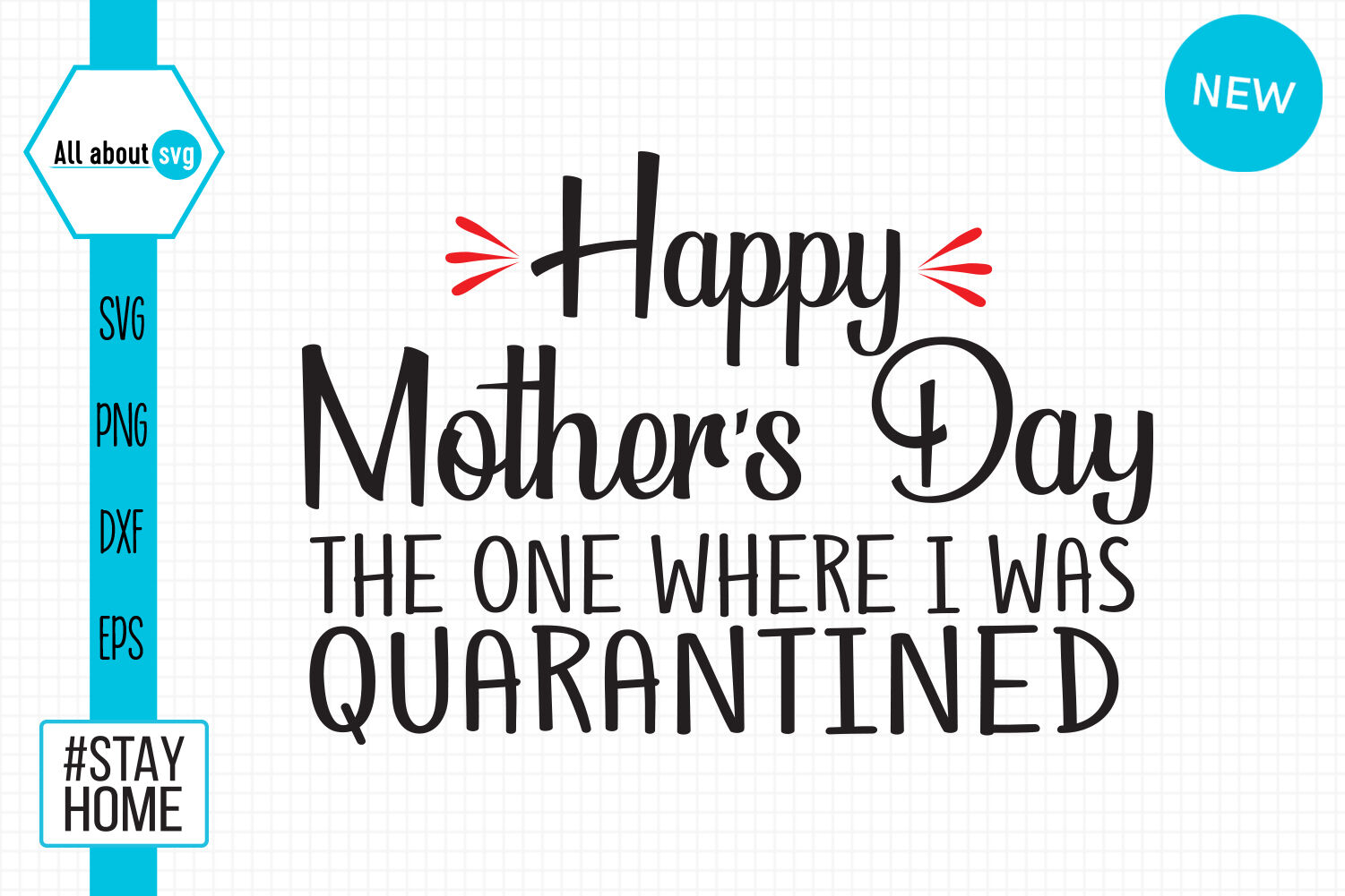 Happy Quarantined Mothers Day Svg By All About Svg Thehungryjpeg Com
