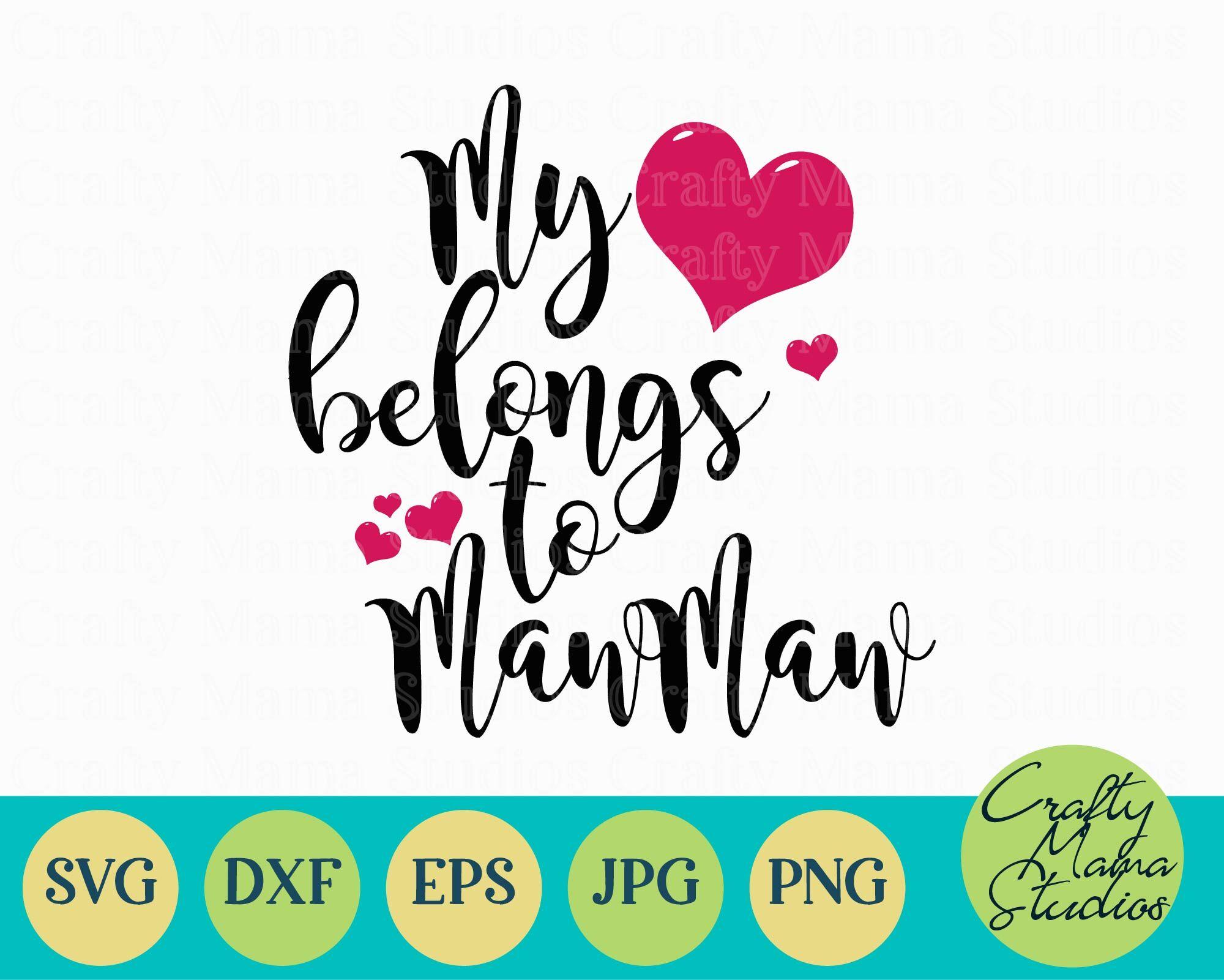My Heart Belongs To Mawmaw Svg Grandma Svg By Crafty Mama Studios
